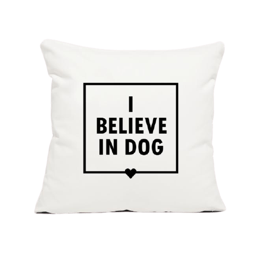 I_Believe_in_Dog_Pillow-removebg-preview